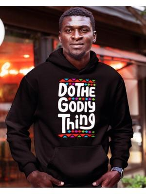 Do The Godly Thing Unisex Black Hoodie