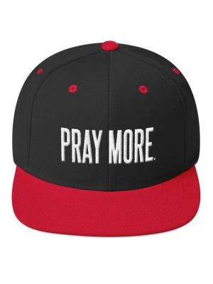 Pray More Snapback Hat