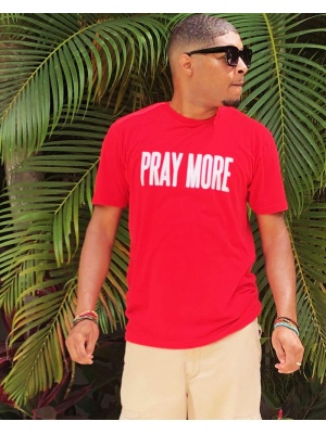 Pray More Unisex White Font Red Tee