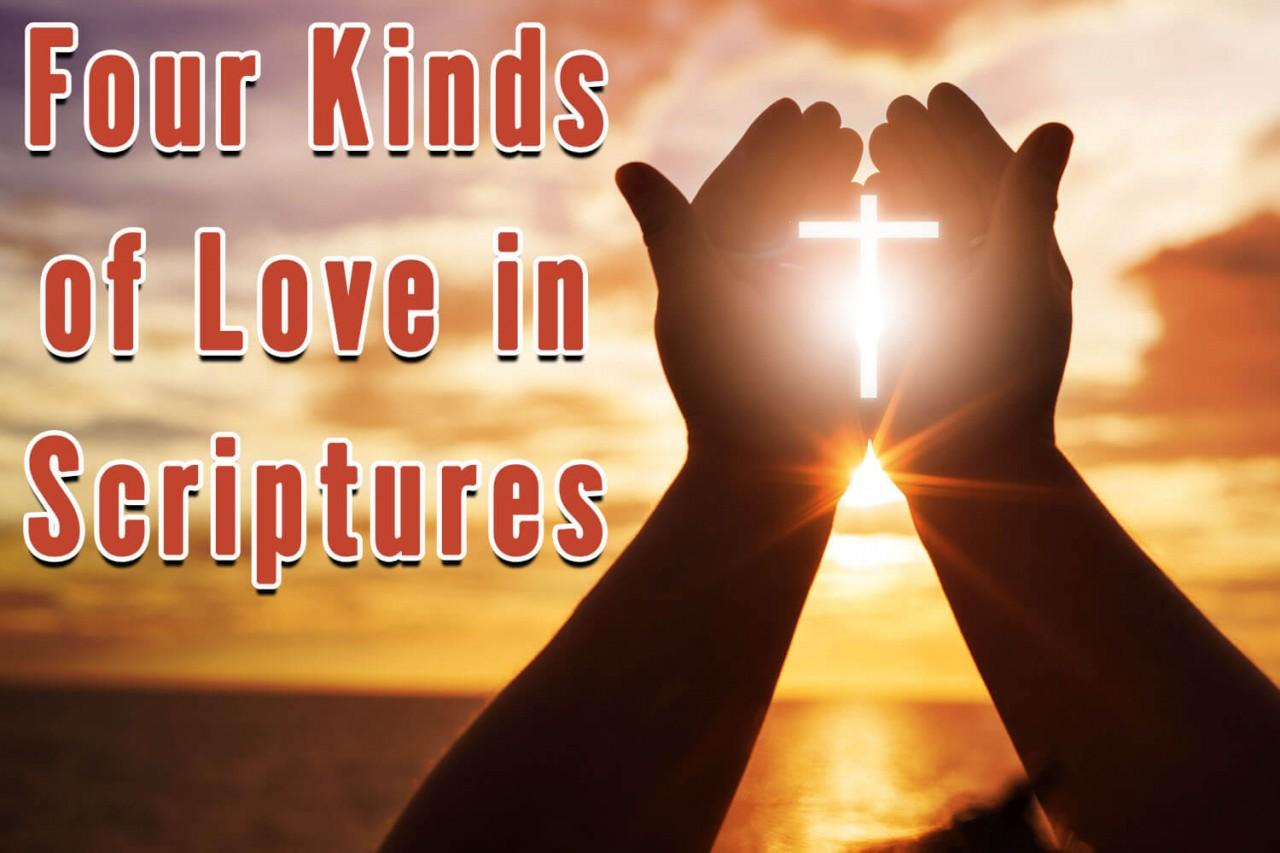 Four Kinds of Love in Scriptures